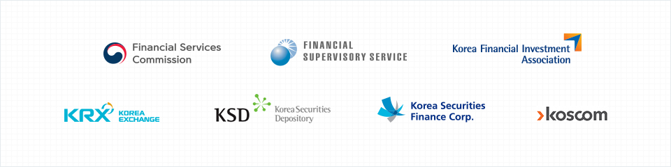 Financial Sercices Commission, Financial Supervisiory Service, Korea Financial Investment, KRX - Korea exchange, KSD - Korea Securities Depository, Korea Securities Finance Corp, Koscom